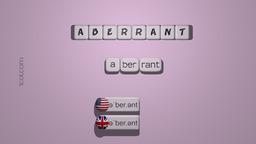 How to Pronounce ABERRANT