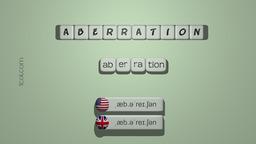 How to Pronounce ABERRATION