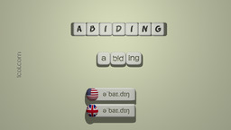 How to Pronounce ABIDING