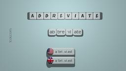 How to Pronounce ABBREVIATE