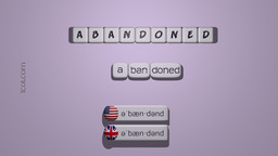 How to Pronounce ABANDONED
