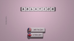 How to Pronounce ABLATION